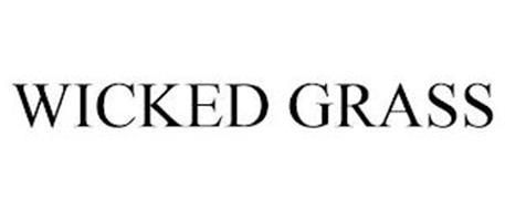 WICKED GRASS