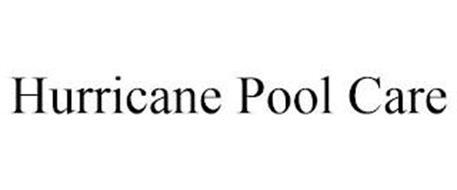 HURRICANE POOL CARE