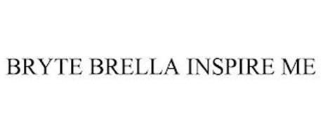BRYTE BRELLA INSPIRE ME