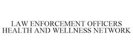 LAW ENFORCEMENT OFFICERS HEALTH AND WELLNESS NETWORK