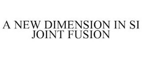 A NEW DIMENSION IN SI JOINT FUSION
