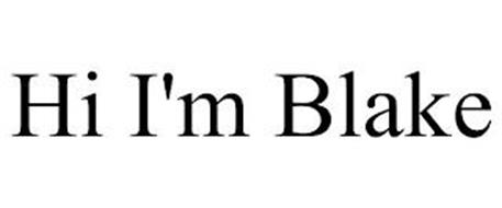 HI I'M BLAKE