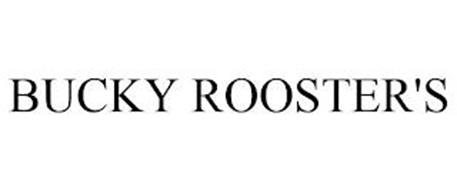 BUCKY ROOSTER'S