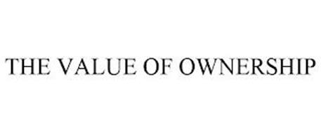 THE VALUE OF OWNERSHIP