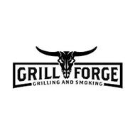 GRILL FORGE GRILLING AND SMOKING
