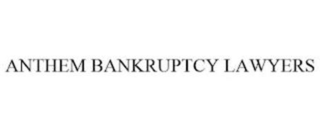 ANTHEM BANKRUPTCY LAWYERS