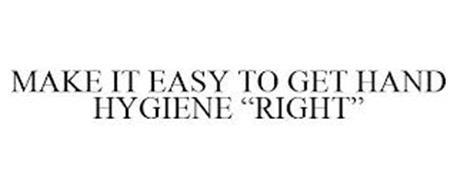 MAKE IT EASY TO GET HAND HYGIENE