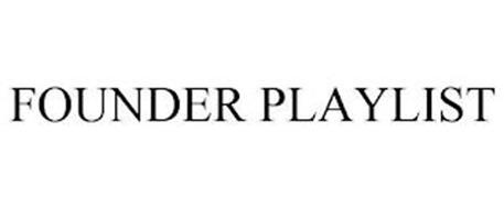 FOUNDER PLAYLIST