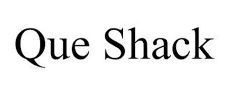 QUE SHACK