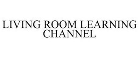 LIVING ROOM LEARNING CHANNEL