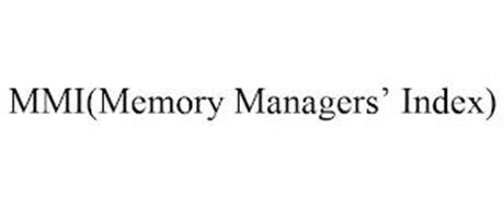 MMI(MEMORY MANAGERS' INDEX)