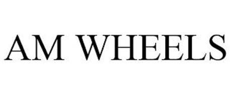 AM WHEELS