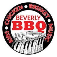 RIBS · CHICKEN · BRISKET · MUSIC BEVERLY BBQ