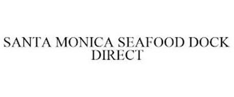 SANTA MONICA SEAFOOD DOCK DIRECT