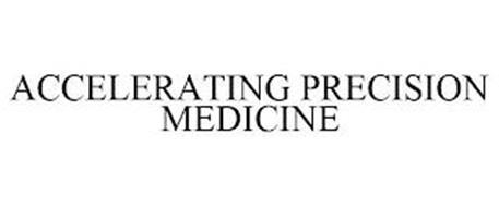ACCELERATING PRECISION MEDICINE