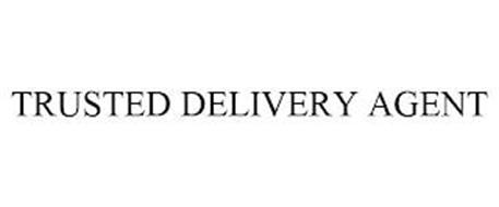 TRUSTED DELIVERY AGENT
