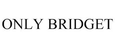 ONLY BRIDGET