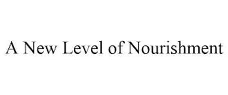 A NEW LEVEL OF NOURISHMENT