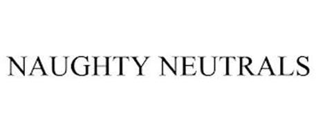 NAUGHTY NEUTRALS