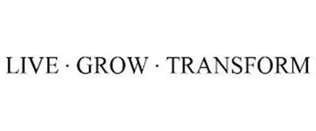 LIVE · GROW · TRANSFORM