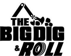 THE BIG DIG & ROLL