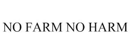 NO FARM NO HARM