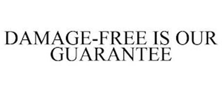 DAMAGE-FREE IS OUR GUARANTEE
