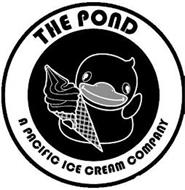 THE POND A PACIFIC ICE CREAM COMPANY