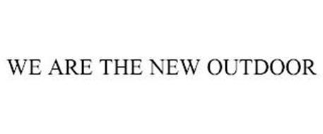 WE ARE THE NEW OUTDOOR
