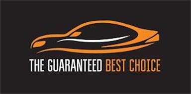 THE GUARANTEED BEST CHOICE