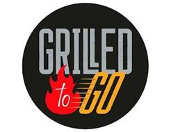 GRILLED TO GO