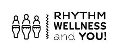RHYTHM WELLNESS AND YOU