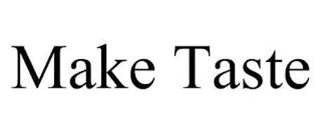 MAKE TASTE