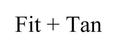 FIT + TAN