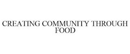 CREATING COMMUNITY THROUGH FOOD
