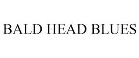 BALD HEAD BLUES