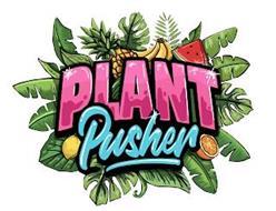 PLANT PUSHER