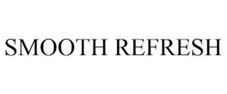 SMOOTH REFRESH