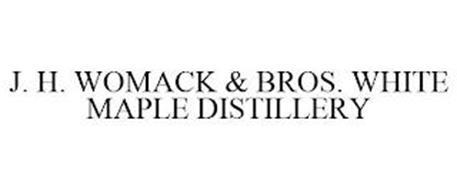 J. H. WOMACK & BROS. WHITE MAPLE DISTILLERY