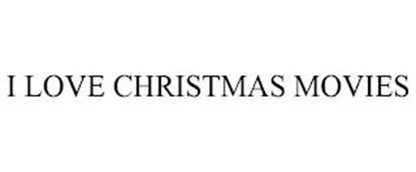 I LOVE CHRISTMAS MOVIES