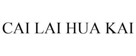 CAI LAI HUA KAI