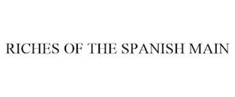 RICHES OF THE SPANISH MAIN