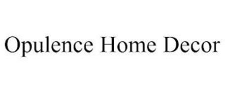 OPULENCE HOME DECOR
