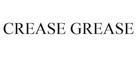 CREASE GREASE