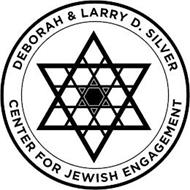 DEBORAH & LARRY D. SILVER CENTER FOR JEWISH ENGAGEMENT