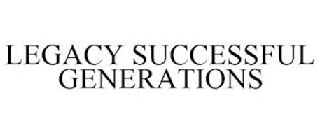 LEGACY SUCCESSFUL GENERATIONS
