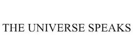 THE UNIVERSE SPEAKS