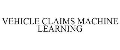 VEHICLE CLAIMS MACHINE LEARNING