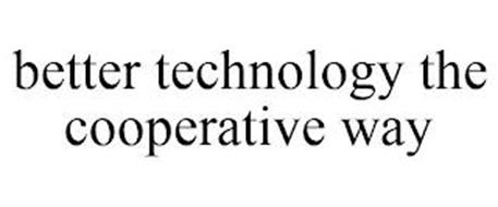 BETTER TECHNOLOGY THE COOPERATIVE WAY