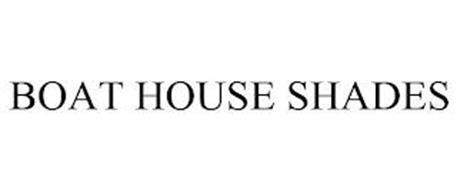 BOAT HOUSE SHADES